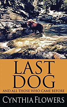 Last Dog: And All Those Who Came Before