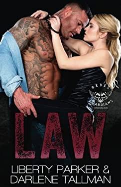 Law: Rebel Guardians MC (Volume 5)
