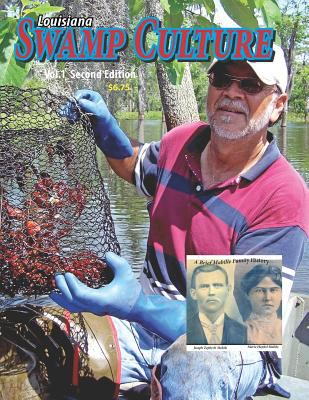 Louisiana Swamp Culture 1: A brief history of a Mabille Family