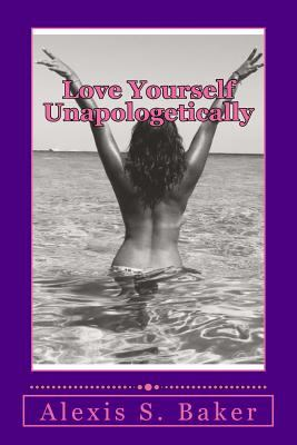 Love Yourself Unapologetically