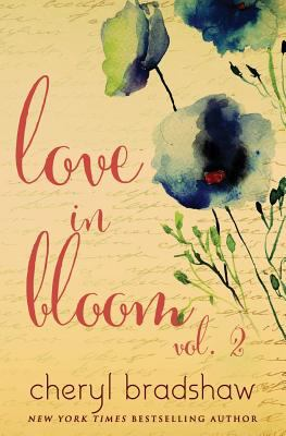 Love in Bloom: Volume 2 (The Darkness and the Light)