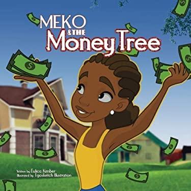 Meko and  The Money Tree: Meko