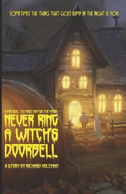 Never Ring a Witch's Doorbell