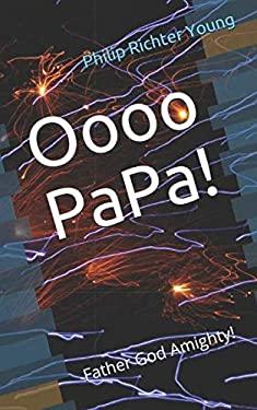 Oooo Papa!