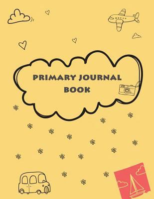 """Primary journal book: Draw and Write Journal, Kids Exercise Notebook Journal 120 Pages Large Print 8.5"""" x 11"""""""