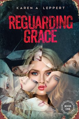 REGUARDING GRACE - Book 1 in the Trilogy