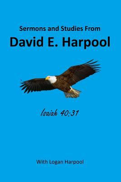 Sermon Notes and Studies From David E. Harpool