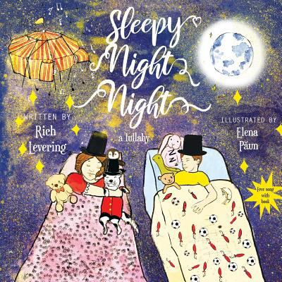 Sleepy Night Night: a lullaby... free song with book
