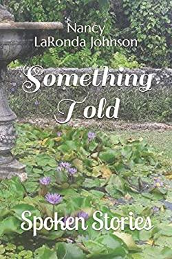 Something Told: Spoken Stories