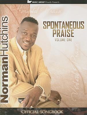 Spontaneous Praise, Volume 1