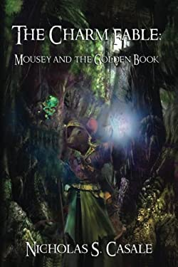 The Charm Fable: Mousey and the Golden Book