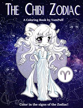 The Chibi Zodiac: A Kawaii Coloring Book by YamPuff featuring the Astrological Star Signs as Chibis