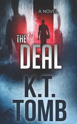 The Deal: A Thriller
