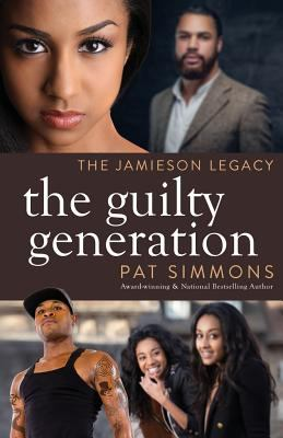 The Guilty Generation (The Jamieson Legacy)