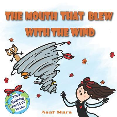 The Mouth That Blew with the Wind: The Quirky World of Kate