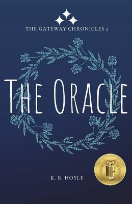 The Oracle (The Gateway Chronicles) (Volume 2)