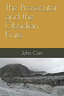 The Prosecutor and the Obsidian Knife