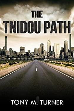 The Tnidou Path (Volume 1)