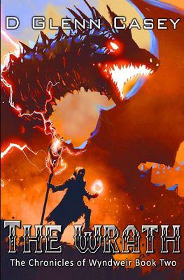 The Wrath (The Chronicles of Wyndweir)