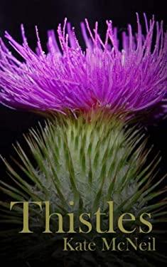 Thistles (Pistils) (Volume 1)