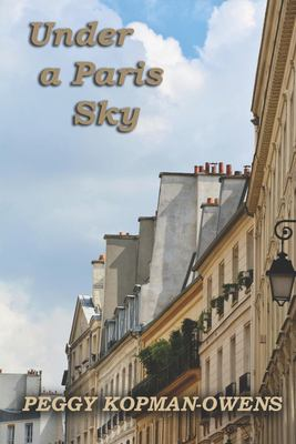 Under a Paris Sky: Mrs Duchesney's Mystery on the Rooftops (Mrs Duchesney Mysteries) (Volume 7)