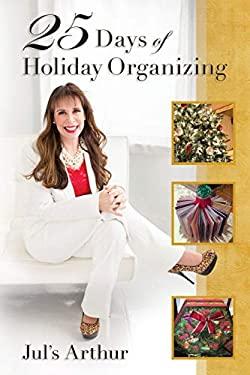 25 Days of Holiday Organizing