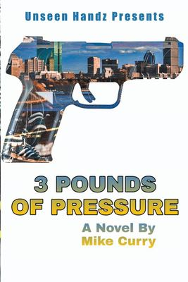 3 Pounds of Pressure