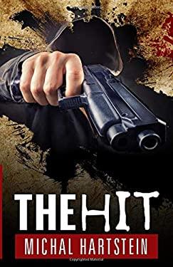 The Hit (Police Inspector Hadas Levinger, An Israeli Mystery Series)