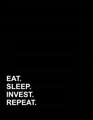 Eat Sleep Invest Repeat: Appointment Book 2 Columns
