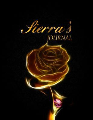 Sierra's Journal: 8.5x11 Journal, Notebook, Diary Keepsake for Women & Girls! Gold on Black Journal to Write in for Women has 120 pages and 58 ... Lea