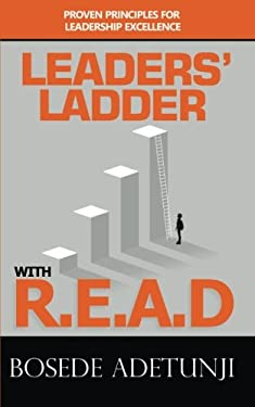 Leaders' Ladder with Read: Proven Principles for Leadership Excellence