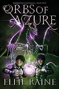 Orbs of Azure: NecroSeam Chronicles | Book Two