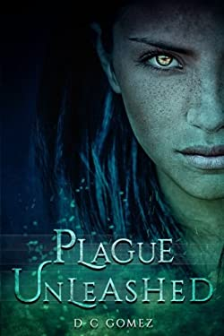 Plague Unleashed (The Intern Diaries) (Volume 2)