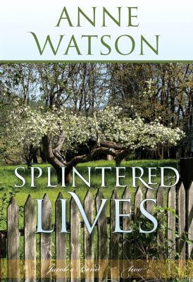 Splintered Lives: Jacob's Bend-Book 2