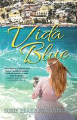 VIDA BLUE (Spanish Edition)