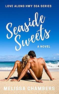 Seaside Sweets (Love Along Hwy 30A)