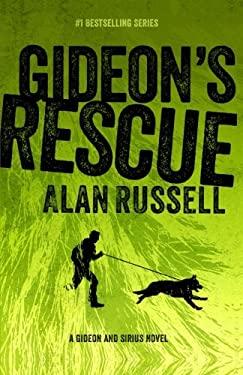 Gideon's Rescue (A Gideon and Sirius Novel) (Volume 4)