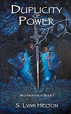 Duplicity of Power (Wild Heritance)