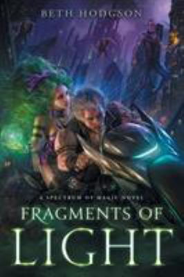 Fragments of Light (The Spectrum of Magic)