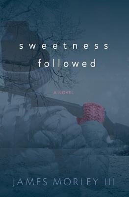 Sweetness Followed