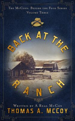 Back At The Ranch: The McCoys Before The Feud Series vol.3