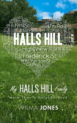 My Halls Hill Family: More Than a Neighborhood