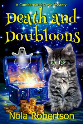 Death and Doubloons (A Cumberpatch Cove Mystery)