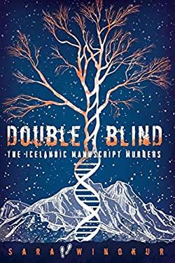 DOUBLE BLIND: The Icelandic Manuscript Murders
