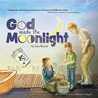God Made the Moonlight
