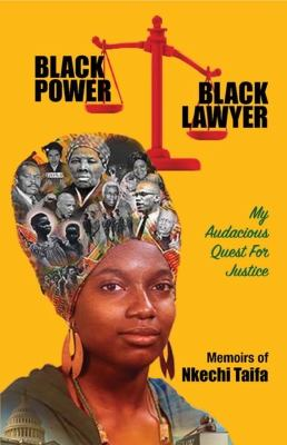Black Power, Black Lawyer: My Audacious Quest for Justice