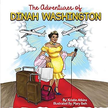 The Adventures of Dinah Washington