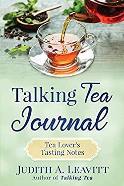 Talking Tea Journal: Tea Lover's Tasting Notes