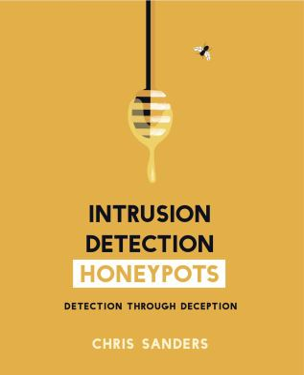 Intrusion Detection Honeypots: Detection through Deception
