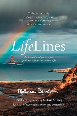 LifeLines: An Inspirational Journey from Profound Darkness to Radiant Light